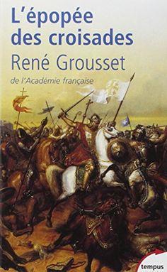 L'Epopée des croisades de René Grousset http://www.amazon.fr/dp/2262018642/ref=cm_sw_r_pi_dp_jfdwvb1VFCTHZ