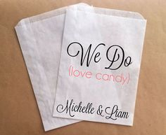 Cute... We Do Love Candy wedding candy bar bags.