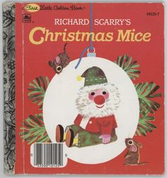 All about Christmas Mice (Little Golden Treasures) by Richard Scarry. LibraryThing is a cataloging and social networking site for booklovers Childrens Christmas Books, Childrens Books, Richard Scarry, Forever Book, Vintage Children's Books, Vintage Kids, Retro Vintage, Kids Story Books, Children's Picture Books