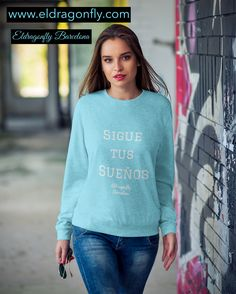 """sigue tus sueños "" Is Spanish for ""Follow your dreams"" Barcelona, Sports Leggings, Dreaming Of You, Graphic Sweatshirt, Yoga, Sweatshirts, Sweaters, Fashion, Moda"