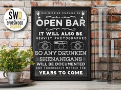 open bar wedding print drunken shenanigans photographs chalkboard black and white heavily photographed for years to