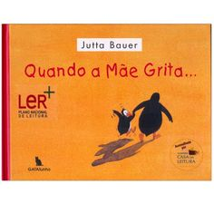 DIA DA MÃE - Sugestões de Leitura Childrens Books, Homeschool, Classroom, Mom And Dad, Activities, Education, Literature Books, Story Books, Children's Literature