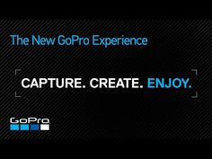 GoPro: The New GoPro Experience - YouTube