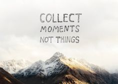 Collect Moments, Not Things! -NOTEBOOK MOUNTAINEERING  meeri anneli x brooke holm collaboration  2012