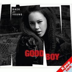 Baek Ji Young / Good Boy / Mini Album + Poster.   Date of release : 18 May 2012.  www.kpopinn.com