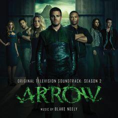 ARROW: SEASON 2. Music by Blake Neely.