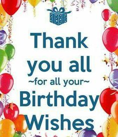 Thanks For Birthday Wishes Happy Its Your Wish Meaning Thank You Messages Cards I Deserve Better U