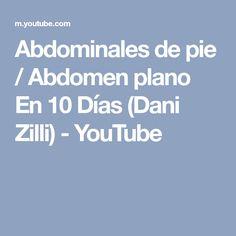 Abdominales de pie / Abdomen plano En 10 Días (Dani Zilli) - YouTube