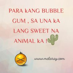 Pinoy Hugot Quotes and Sayings - TARAY