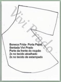 Marlene Arteira: Boneca porta papel higiênico com molde. Sewing Projects, Projects To Try, Paper People, Maria Jose, Fabric Dolls, Diy Toys, Doll Patterns, Doll Clothes, Templates