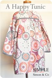 A Happy Tunic suitable for older girls and pre-teens.  Tutorial by Simple Simon & Co. Possible deploy day dress.