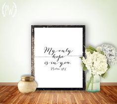 Bible Verse Art Printable, Scripture Print Christian wall art decor poster, inspirational quote INSTANT DOWNLOAD - Psalm 39:8