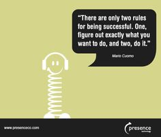 There are only two rules for being successful...........