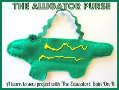 The Educators' Spin On It: Making an Alligator Purse, a begining sewing lesson!