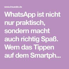 WhatsApp ist nicht nur praktisch, sondern macht auch richtig Spaß. Wem das Tippen auf dem Smartphone allerdings zu mühsam ist, den wird diese Funktion des Messengers freuen