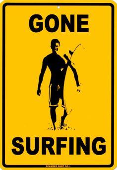 Gone surfing (I wish)