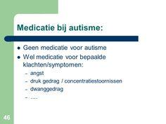 Medicatie - Autisme