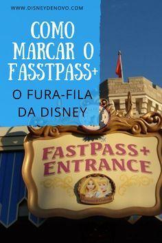 Veja como marcar o fastpass+, o fura-fila da Disney