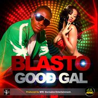 """BLASTO """"GOOD_GAL"""" - Exclusive by Diligent_Ageless_Music on SoundCloud"""