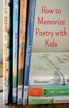 Tips on how to memorize poetry with kids. Great family literacy activity.