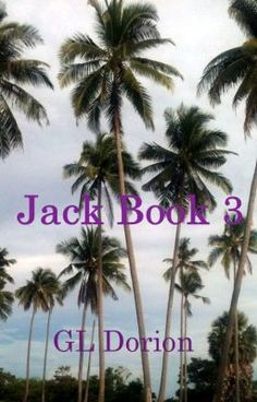 """#wattpad #adventure """"A rollicking adventure!"""" I plan to publish Jack: Book 3, by December 1, 2016. Until then enjoy Books 1&2 and the first 25 chapters of book 3 free here on Wattpad. I'm writing about 10 chapters per week. The cover (left) is temporary.  Book 3 opens with Jack and his companions in control of the sla..."""