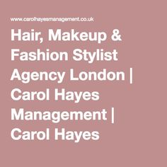 Carol Hayes represents and sources top hair stylists & artists for different fashion events in London. Contact us for any hair styling needs Fashion Stylist, Stylists, Hair Styles, Makeup, Hair Plait Styles, Make Up, Hair Makeup, Hairdos, Haircut Styles