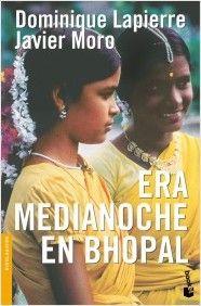 Era medianoche en Bhopal |