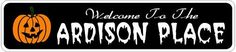 ARDISON PLACE Lastname Halloween Sign - Welcome to Scary Decor, Autumn, Aluminum - 4 x 18 Inches by The Lizton Sign Shop. $12.99. Aluminum Brand New Sign. 4 x 18 Inches. Predrillied for Hanging. Rounded Corners. Great Gift Idea. ARDISON PLACE Lastname Halloween Sign - Welcome to Scary Decor, Autumn, Aluminum 4 x 18 Inches - Aluminum personalized brand new sign for your Autumn and Halloween Decor. Made of aluminum and high quality lettering and graphics. Made to las...