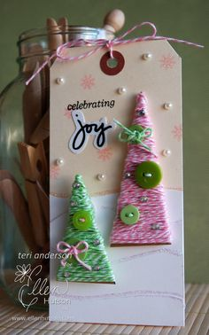 Tag by Teri Anderson  (120612)  designer's site:  https://terisplace.wordpress.com/2012/12/06/25-in-25-day-25-12-6/    using (stamps) Technique Tuesday Ali Edwards December Daily 2012 and Magic of Christmas  [twine]