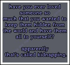 Have kidnapping funny quotes that