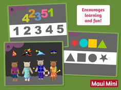 During this simple drag-and-drop games the children will become familiar with the first numbers, letters and geometric shapes. Maui Mini App.