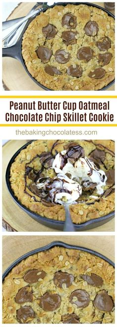 Peanut Butter Cup Oatmeal Chocolate Chip Skillet Cookie is baked to a golden brown and it's awesome served melty-warm right out of your cast-iron skillet. Wait till you taste this yummy, gooey peanut butter oatmeal cookie with chocolate chips and peanut b Skillet Chocolate Chip Cookie, Skillet Cookie, Chocolate Chip Oatmeal, Chocolate Chip Cookies, Chocolate Syrup, Chocolate Chips, Chocolate Recipes, Classic Desserts, Easy Desserts