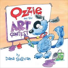 Ozzie loves to draw. Ozzie loves drawing and being an artist more than anything—even more than skateboarding! So when his teacher, Miss Cattywhompus, announces an art contest, Ozzie can't wait to. Dog Having Puppies, Norman Bridwell, Bunny Paws, Hold My Hand, Lady And The Tramp, Neighbor Gifts, Bedtime Stories, Special People, Positive Attitude