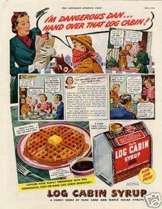 "Log Cabin Syrup Ad ""I'm Dangerous Dan... (1940)"