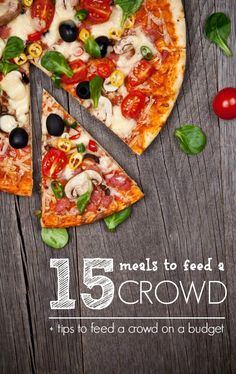 15 Meals to Feed a Crowd on a Budget! Easy Dinner Recipes for Parties and Large Families!