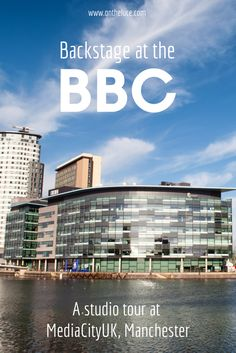 Backstage at the BBC – sharing behind the scenes secrets from TV and radio on a studio tour at MediaCityUK in Manchester曼切斯特英国媒体城