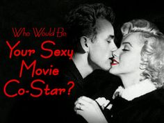 Who Would Be Your #Sexy #Movie Co-Star? Take the quiz and find out!
