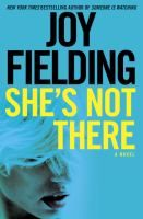 She's Not There : A Novel by Joy Fielding   This is a story about a family who survives the disappearance of a child.  It's what happens in the family that's a surprise.  Donna