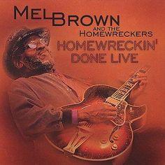 Mel - Homewreckin' Done Live