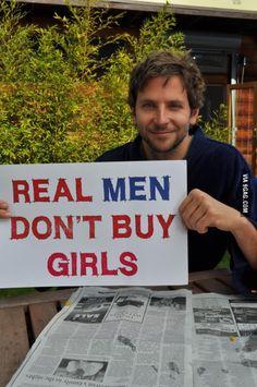 Real men don't buy girls.