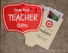 Simple Life of a Fire Wife: Teacher Gifts