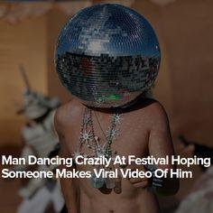 Man Dancing Crazily At Festival Hoping Someone Makes Viral Video Of Him