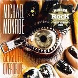 Michael Monroe: Sensory Overdrive. Pure kick ass from Finland! The energy of this album is supernatural and You should see this band live... \m/