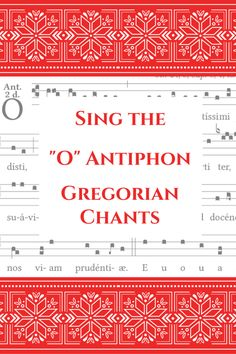 Why not learn to sing the Gregorian chants of the O Antiphons? Everything you need is right here: English and Latin texts, scores, videos, and the recommended Scripture readings! Catholic Hymns, Roman Catholic, Catholic Crafts, Catholic Kids, Catholic Prayers, Latin Text, Sing To The Lord, Advent Season, Scripture Reading