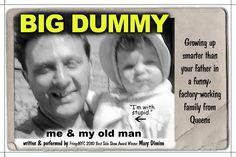 Fringe Festival 2013. Big Dummy, by Mary Dimino  ***+