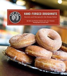 Top Pot Hand-Forged Doughnuts: Secrets and Recipes for the Home Baker by Mark Klebeck, http://www.amazon.ca/dp/B005KGNMCC/ref=cm_sw_r_pi_dp_zopMsb085NW1Z