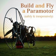 Build and fly a Paramotor