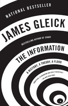 The Information: A History, a Theory,...
