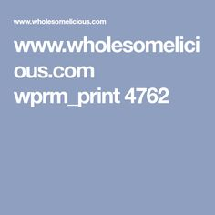 www.wholesomelicious.com wprm_print 4762