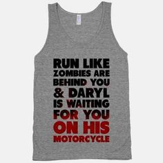 Walking Dead workout tank...I don't watch this show anymore but Daryl was one of the more badass characters ;)